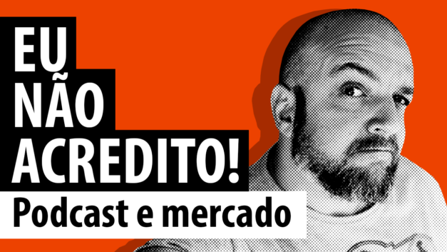 Podcast e mercado
